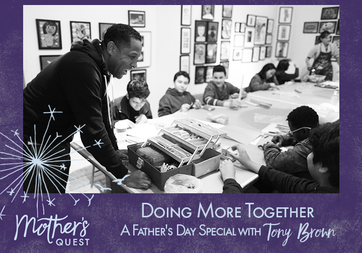 Ep 21: Doing More Together, A Father's Day Special with Tony Brown