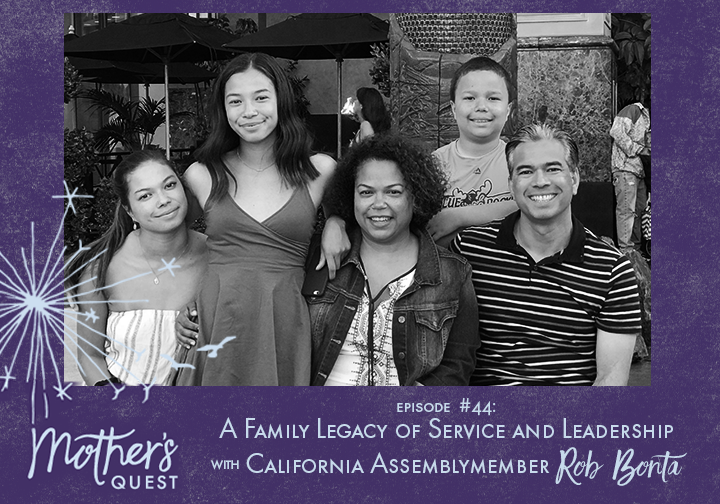Ep 44: A Family Legacy of Service and Leadership with California Assemblymember Rob Bonta
