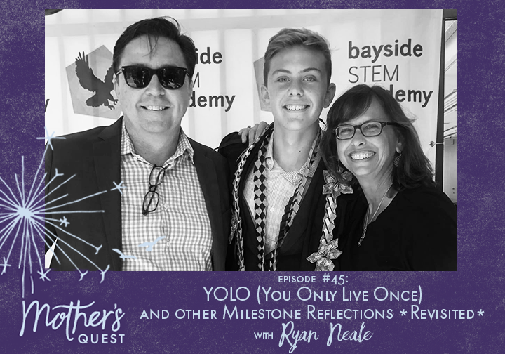 Ep 45: YOLO (You Only Live Once) and Other Milestone Reflections *Revisited* with Ryan Neale
