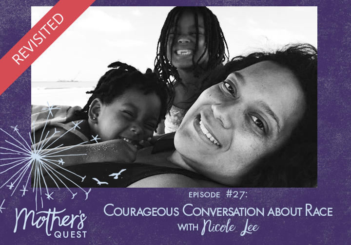 Revisited: Courageous Conversations about Race with Nicole Lee