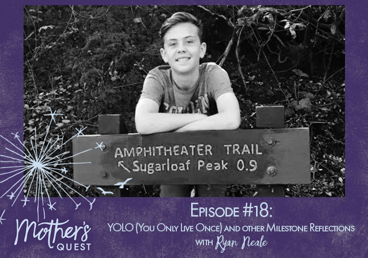 Ep 18: YOLO (You Only Live Once) and other Milestone Reflections with Ryan Neale