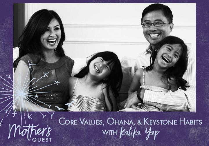 Ep 22: Core Values, Ohana and Keystone Habits With Kalika Yap
