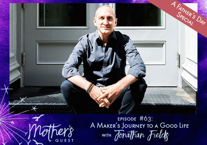 Ep 63: A Maker's Journey to a Good Life with Jonathan Fields