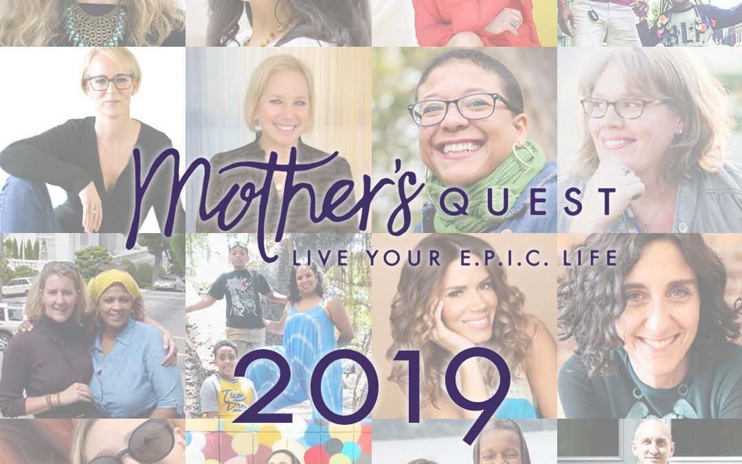Celebrating Mother's Quest Episodes of 2019